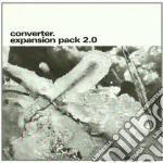 EXPANSION PACK 2.0                        cd musicale di CONVERTER