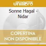 Sonne Hagal - Nidar cd musicale di Hagal Sonne