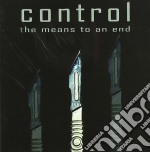 MEANS TO AN END, THE                      cd musicale di CONTROL