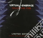 Virtual><embrace - Hollow And Pure cd musicale di Virtual><embrace