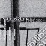 Vidna Obmana - Noise/drone Anthology 1984-1989 cd musicale di Obmana Vidna