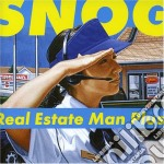 Snog - Real Estate Man Plus cd musicale di SNOG