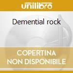 Demential rock cd musicale