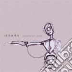 Dilaila - Musica Per Robot cd musicale di DILAILA
