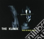 Klinik - Face To Face/fever cd musicale di KLINIK
