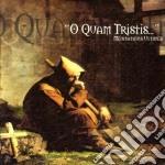 O Quam Tristis - Meditation Ultimes cd musicale di O QUAM TRISTIS