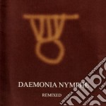 Daemonia Nymphe - Remixed cd musicale di Nymphe Daemonia