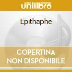 Epithaphe cd musicale