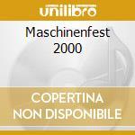 Maschinenfest 2000 cd musicale