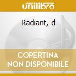 Radiant, d cd musicale