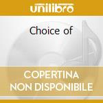 Choice of cd musicale
