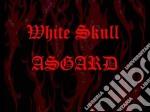 White Skull - Asgard cd musicale di Skull White