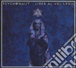 Psychonaut - Liber Al Vergis cd musicale di PSYCHONAUT