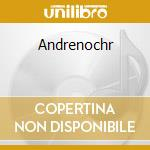 Andrenochr cd musicale