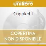 Crippled l cd musicale