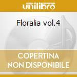 Floralia vol.4 cd musicale