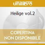 Heilige vol.2 cd musicale