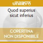 Quod superius sicut inferius cd musicale di Astarte