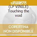 (LP VINILE) Touching the void lp vinile