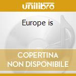 Europe is cd musicale