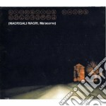 Madrigali Magri - Malacarne cd musicale di Magri Madrigali