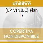 (LP VINILE) Plan b lp vinile