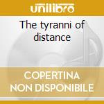 The tyranni of distance cd musicale