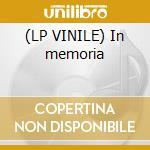 (LP VINILE) In memoria lp vinile