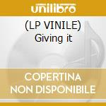 (LP VINILE) Giving it lp vinile