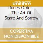 Runes Order - The Art Of Scare And Sorrow cd musicale di Order Runes