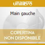 Main gauche cd musicale