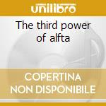 The third power of alfta cd musicale