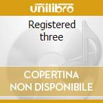 Registered three cd musicale