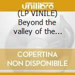 (LP VINILE) Beyond the valley of the proles lp vinile di Snog