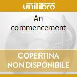 An commencement cd musicale