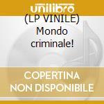 (LP VINILE) Mondo criminale! lp vinile