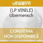 (LP VINILE) Ubermensch lp vinile