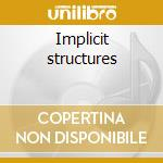 Implicit structures cd musicale