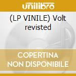 (LP VINILE) Volt revisted lp vinile