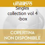 Singles collection vol 4 -box cd musicale