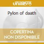 Pylon of daath cd musicale