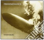 Predominance - Hindenburg cd musicale di Predominance