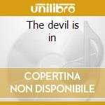 The devil is in cd musicale