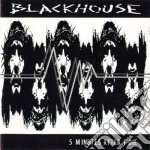 Blackhouse - Five Minutes After  I Die cd musicale