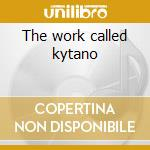 The work called kytano cd musicale