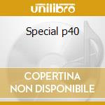 Special p40 cd musicale