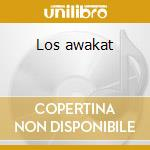 Los awakat cd musicale