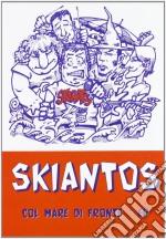 Skiantos - Col Mare Di Fronte cd musicale di SKIANTOS