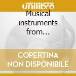 Musical instruments from prehistory cd musicale