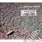 A Short Apnea / Gorge Trio - Just Arrived cd musicale di A SHORT APNEA/GORGE